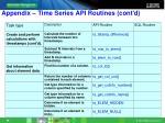 appendix time series api routines cont d4