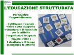 l educazione strutturata