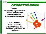 progetto orma
