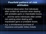 fourfold pattern of risk attitudes