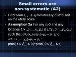 small errors are non systematic a2