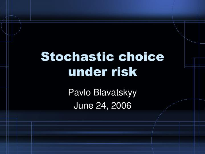 stochastic choice under risk n.