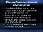 the preference reversal phenomenon