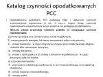 katalog czynno ci opodatkowanych pcc