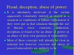 fraud deception abuse of power