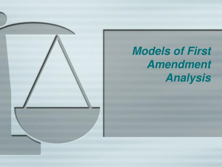 models of first amendment analysis n.