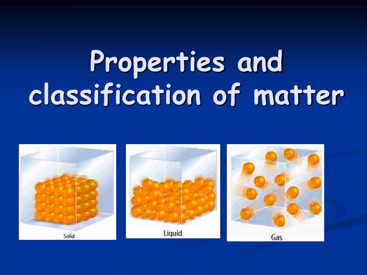properties and classification of matter n.