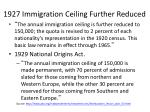 1927 immigration ceiling further reduced