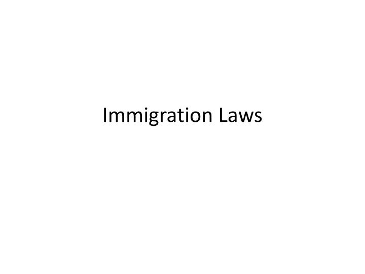 immigration laws n.