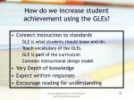 how do we increase student achievement using the gles