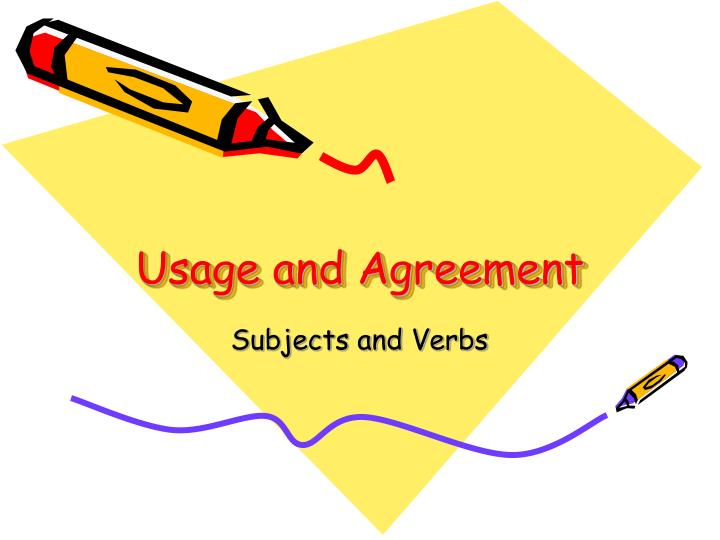 usage and agreement n.