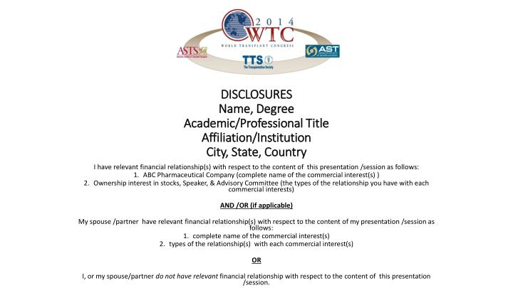 disclosures name degree academic professional title affiliation institution city state country n.