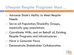 lifespan respite programs must