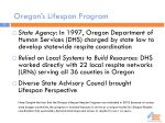oregon s lifespan program