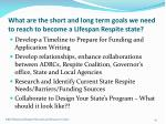 what are the short and long term goals we need to reach to become a lifespan respite state