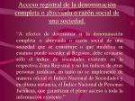 acceso registral de la denominaci n completa o abreviada o raz n social de una sociedad