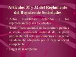 art culos 31 y 32 del reglamento del registro de sociedades