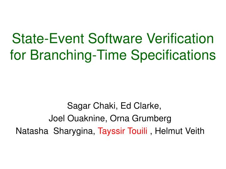 state event software verification for branching time specifications n.