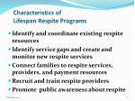 characteristics of lifespan respite programs