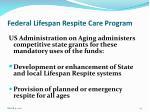 federal lifespan respite care program