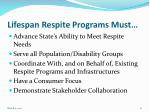 lifespan respite programs must