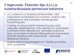 ii tegevusala elukestev pe lll ja kutseharidusalase partnerluse toetamine