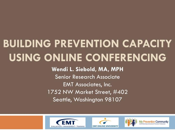 building prevention capacity using online conferencing n.
