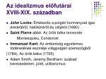 az idealizmus el fut rai xviii xix sz zadban