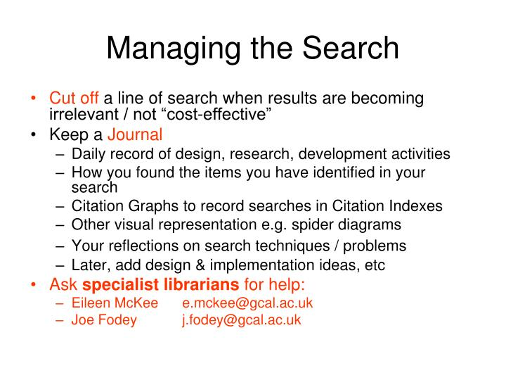 Managing the Search