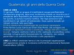 guatemala gli anni della guerra civile
