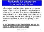 rationale for enterprise information policies