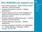 how wagggs can support you