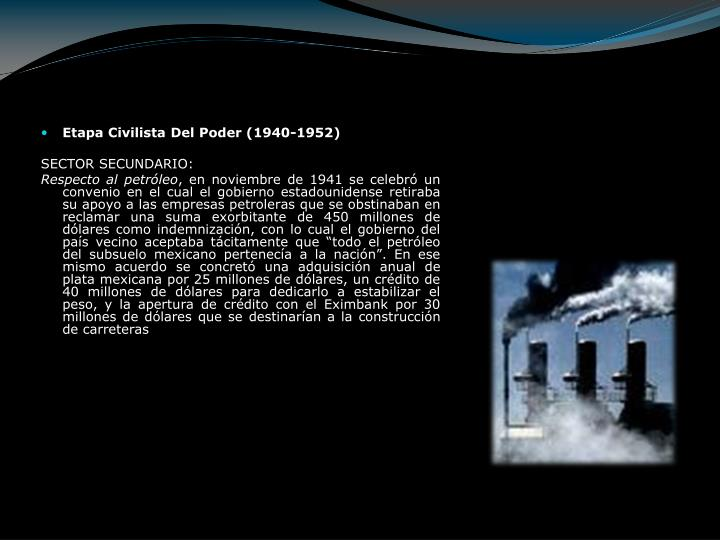 Etapa Civilista Del Poder (1940-1952)