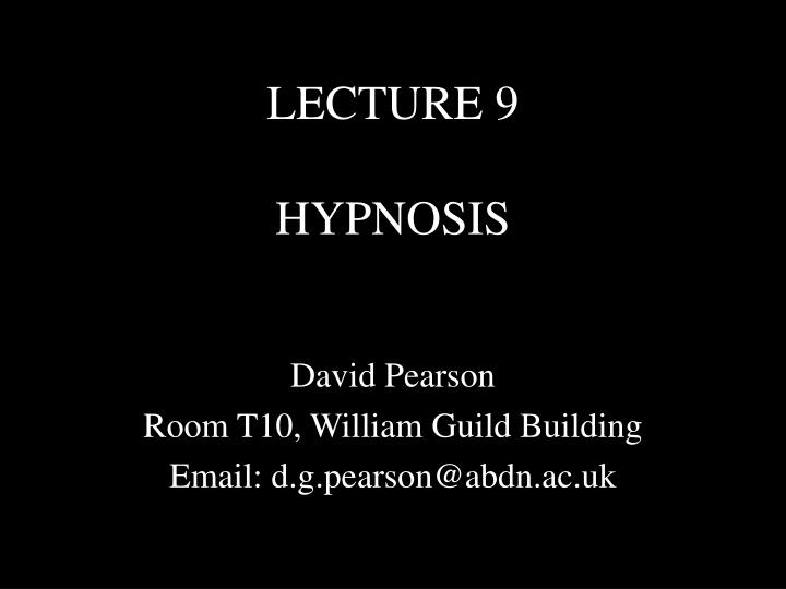 lecture 9 hypnosis n.