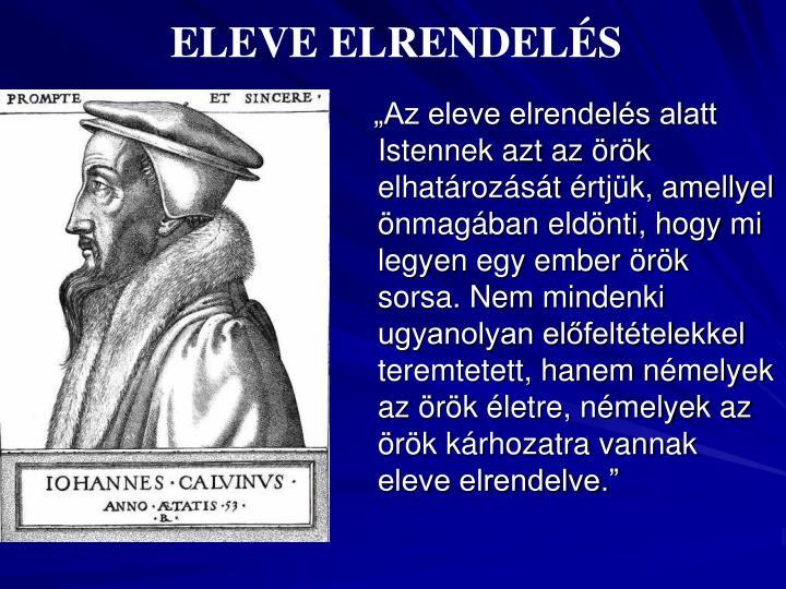 ELEVE ELRENDELÉS