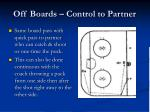 off boards control to partner