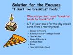 solution for the excuses i don t like breakfast foods