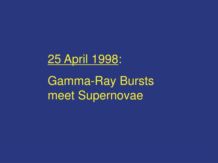25 April 1998