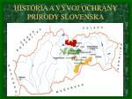 hist ria a v voj ochrany pr rody slovenska