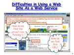 difficulties in using a web site as a web service