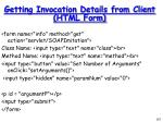 getting invocation details from client html form