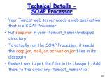 technical details soap processor