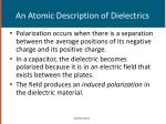 an atomic description of dielectrics