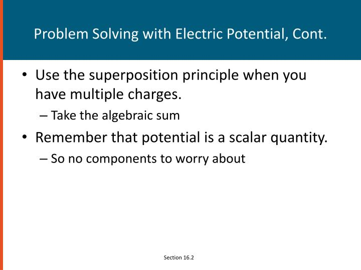 Problem Solving with Electric Potential, Cont.