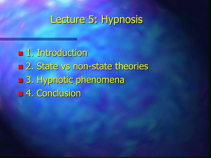 lecture 5 hypnosis n.