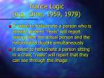 trance logic e g orne 1959 1979