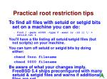 practical root restriction tips