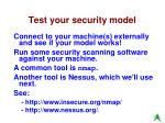 test your security model