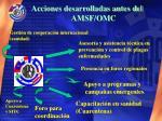 acciones desarrolladas antes del amsf omc