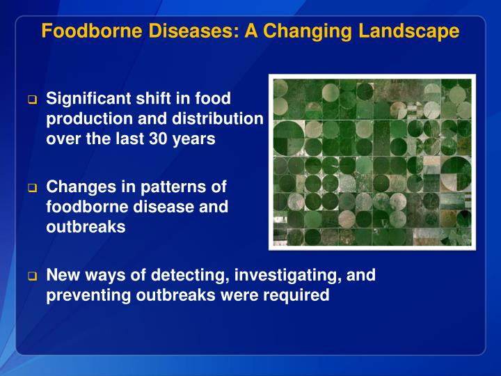 Foodborne diseases a changing landscape